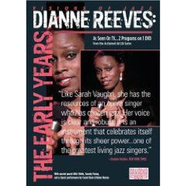Dianne Reeves - The Early Years [DVD]